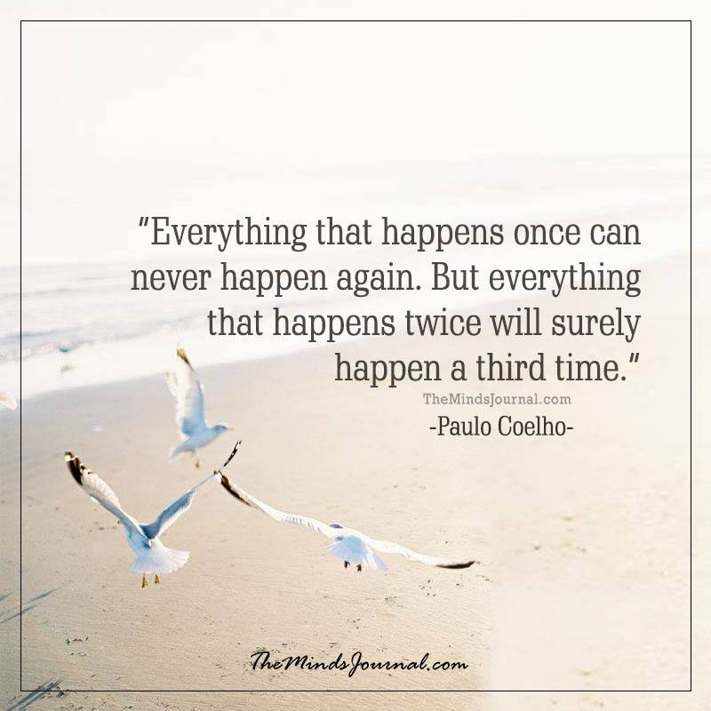 Everything that happens once