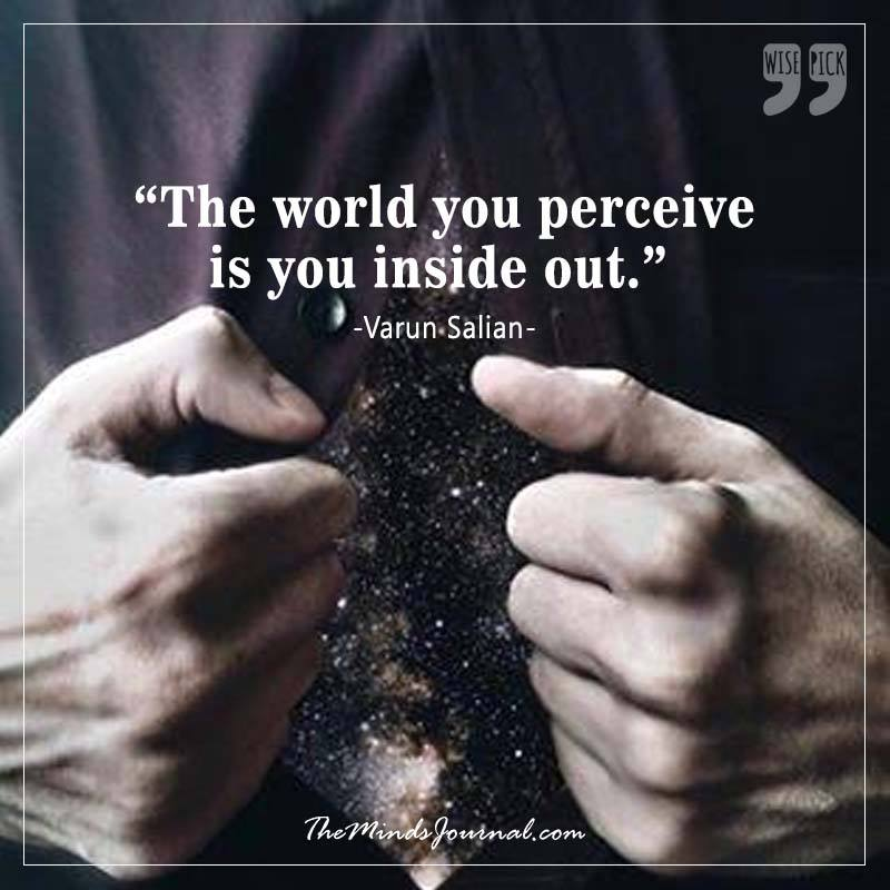 Everything You Perceive