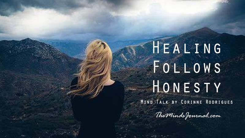 Healing Follows Honesty – Mind Talk