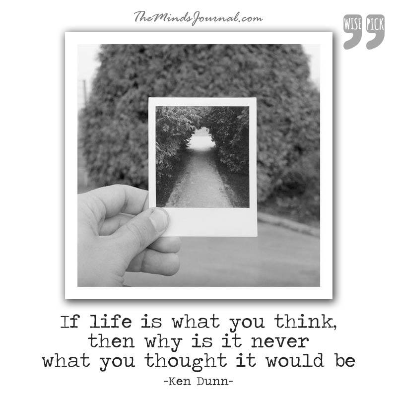 If life is what you think