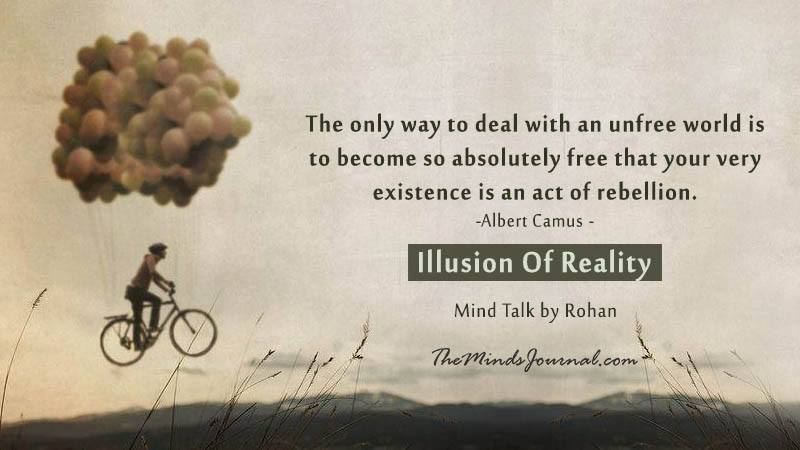 Illusion Of Reality – Mind Talk