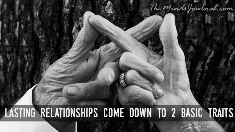 Lasting relationships come down to 2 basic Traits