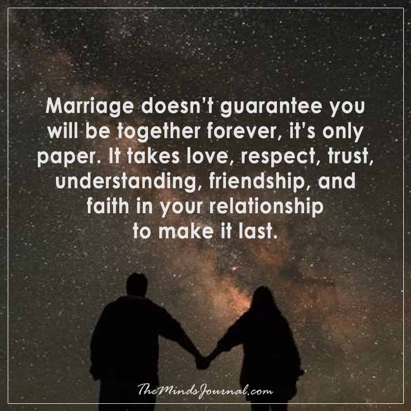 Marriage doesn't guarantee you will be together forever