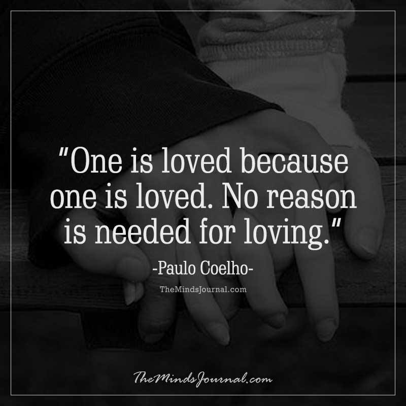 One is loved because one is loved