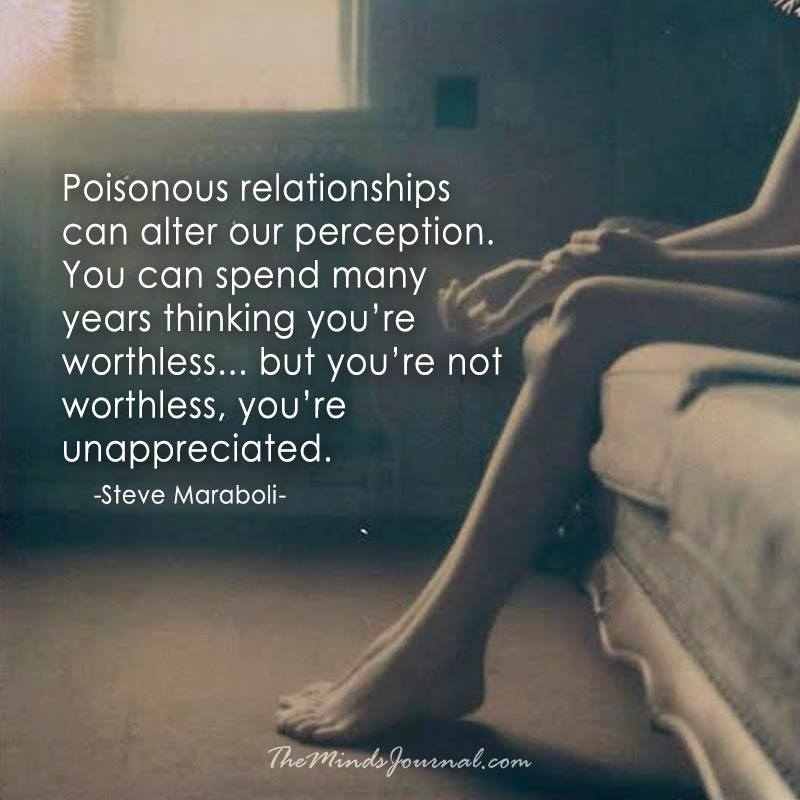 Poisonous relationships can alter our perception