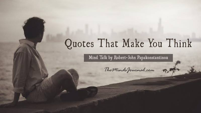 Quotes That Make You Think – Mind Talk