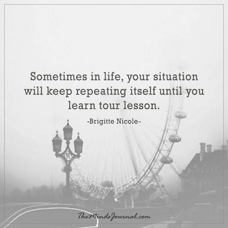 Sometimes in life
