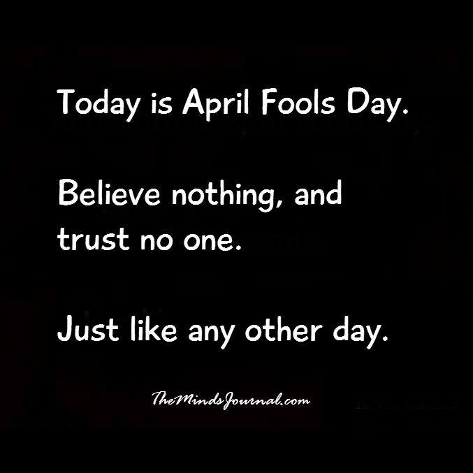 Today is April Fools Day