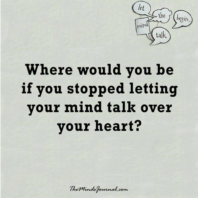 Where would you be ?