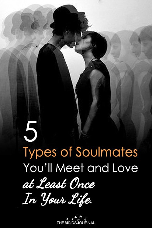 5 Types of Soulmates You'll Love At Least Once In Life