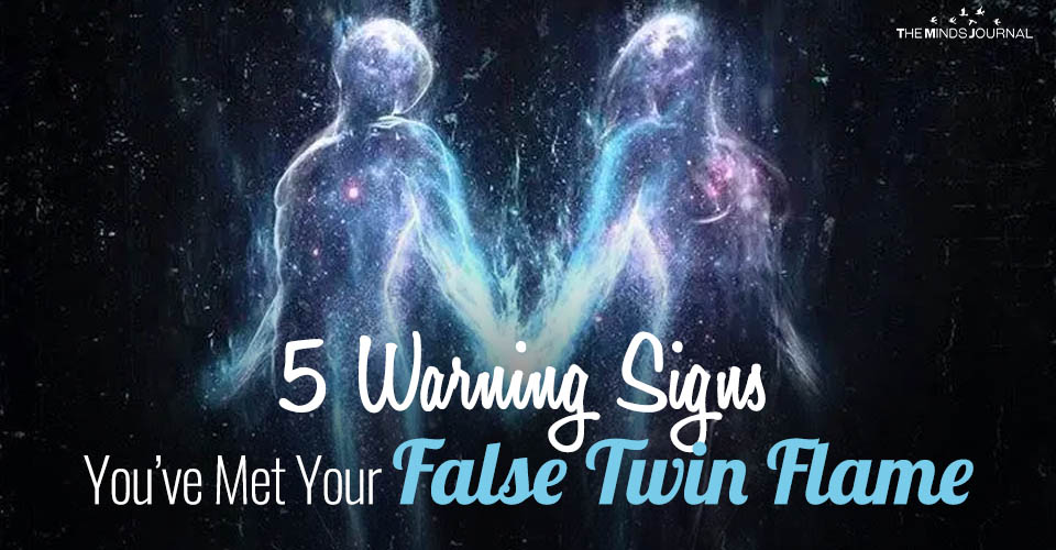 5 Warning Signs You've Met Your False Twin Flame