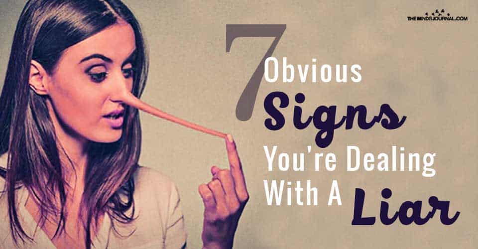 7 Obvious Signs You're Dealing With A Liar