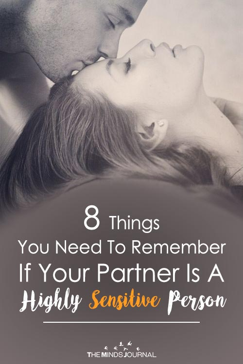 8 Things You Need To Remember If Your Partner Is A Highly Sensitive Person