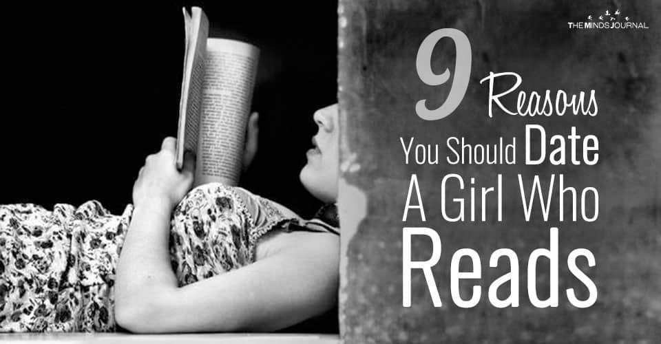 9 Reasons You Should Date A Girl Who Reads