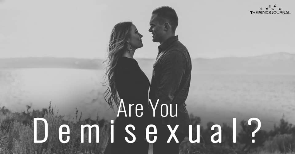 Are You Demisexual?
