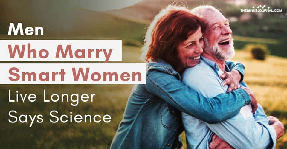 Men Who Marry Smart Women Live Longer Says Science