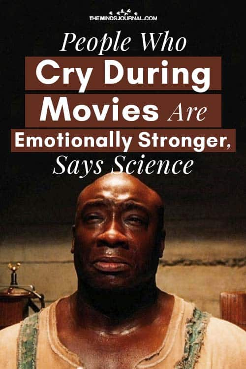 People Cry During Movies Emotionally Stronger pin
