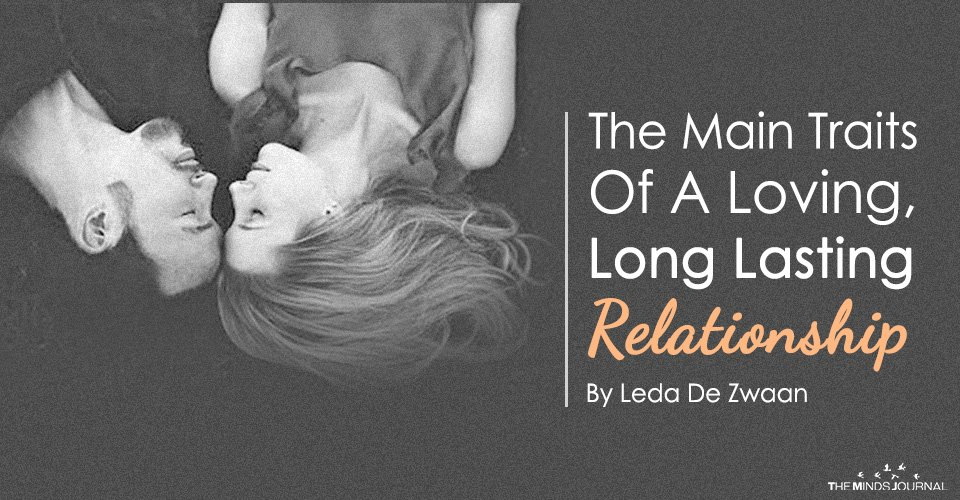 The Main Traits Of A Loving, Long Lasting Relationship