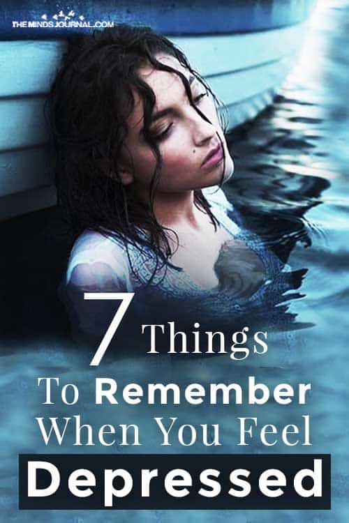 Things Remember When Feel Depressed Pin