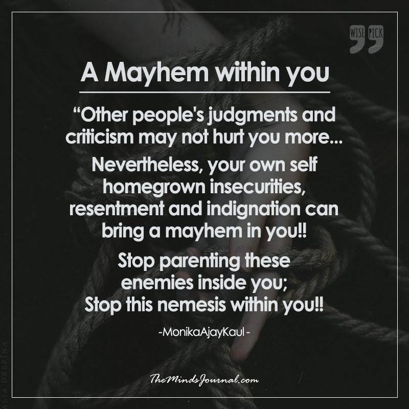 'A Mayhem within you !'