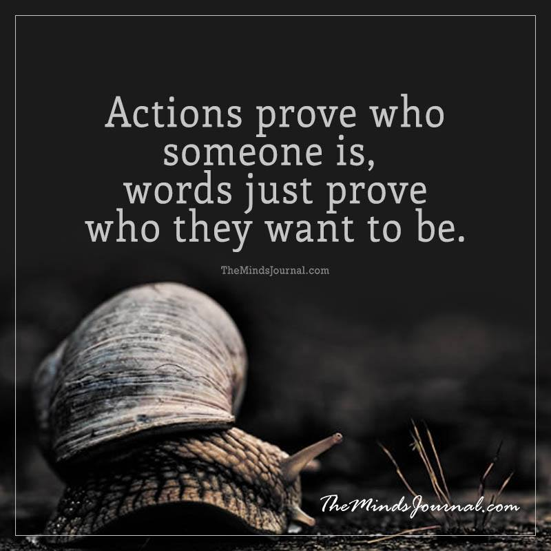 Actions prove who someone is