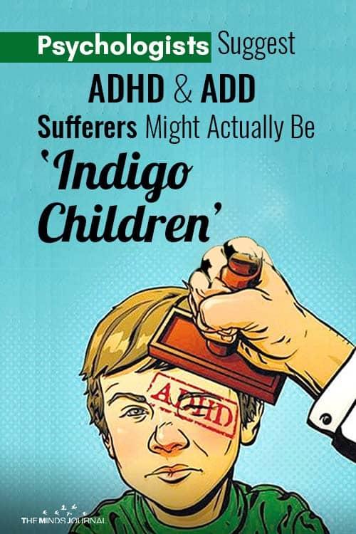 adhd add Sufferers Might Be Indigo Children pin