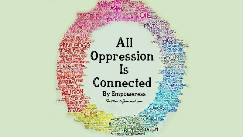 All Oppression Is Connected – Mind Talk