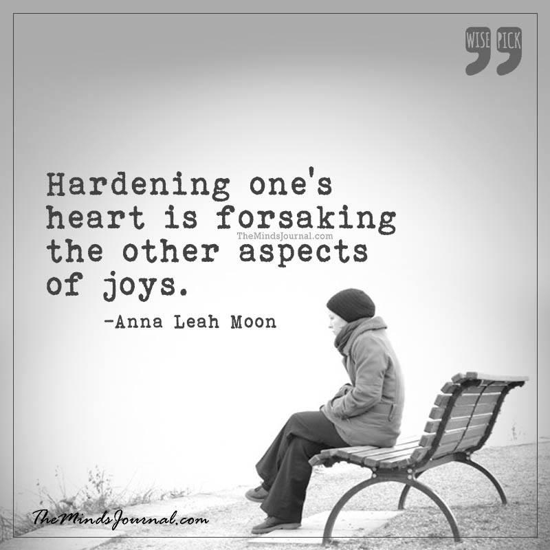 Hardening one's heart is like forsaking