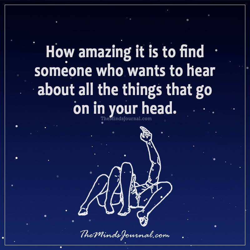 How amazing it is to find someone