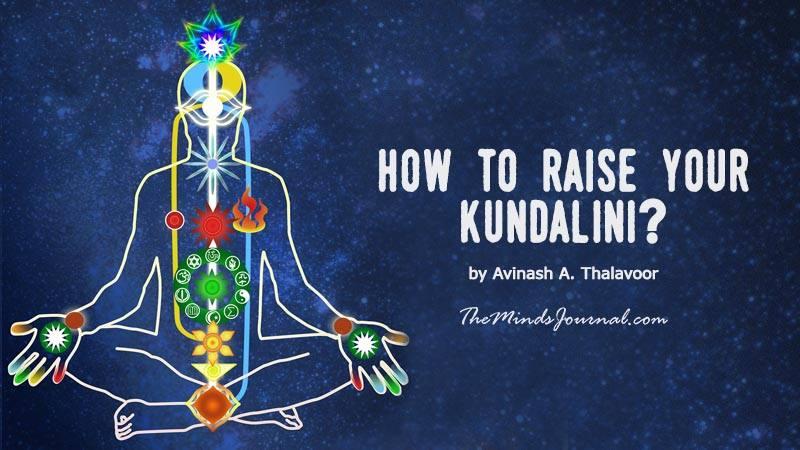 HOW TO RAISE YOUR KUNDALINI ? – Mind Talk