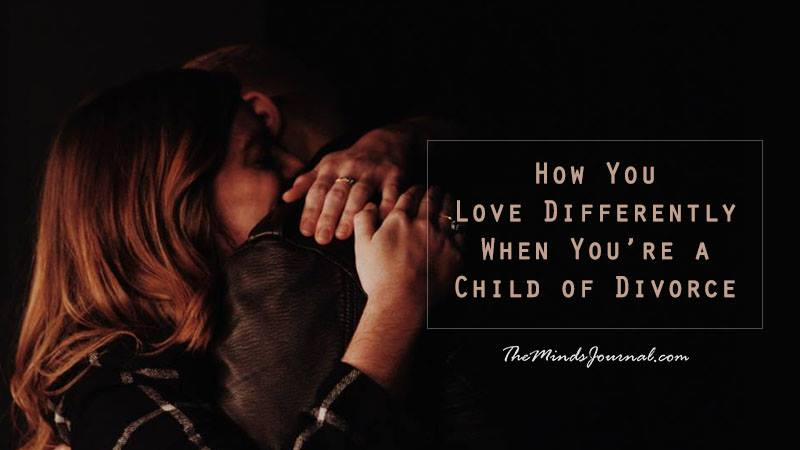 How You Love Differently When You're a Child of Divorce