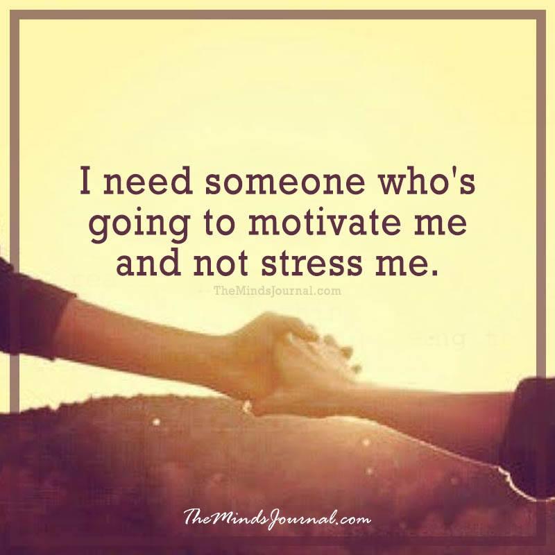 I need someone