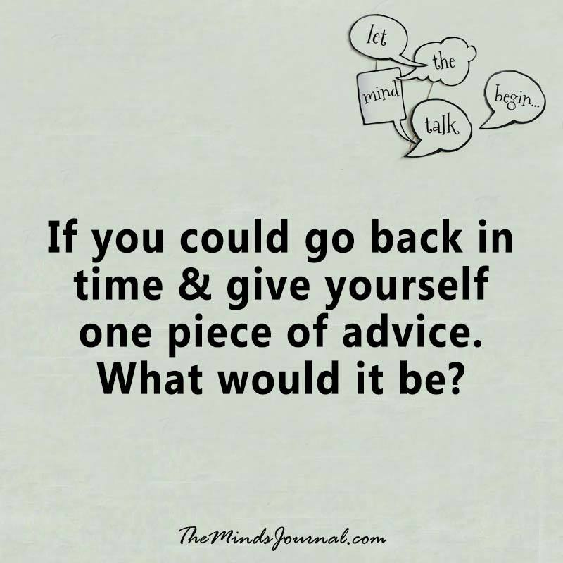 If you could go back