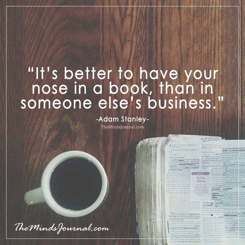 It's better to have your nose in a book
