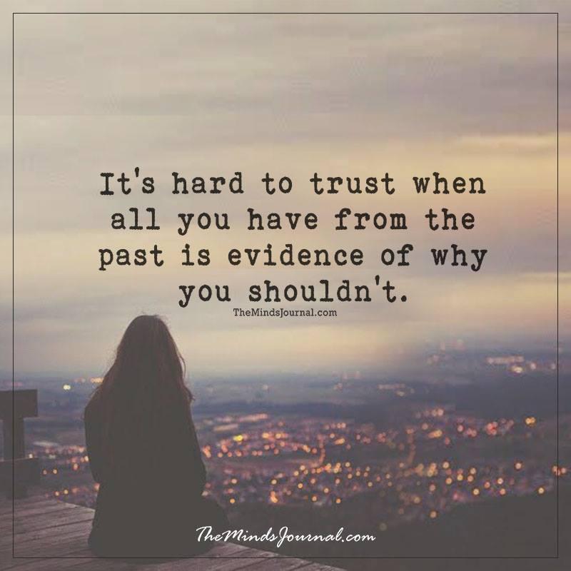 It's hard to trust
