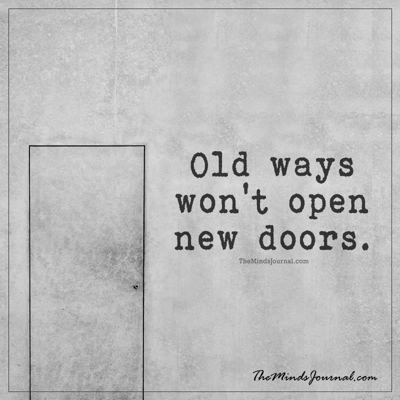 Old ways won't open new doors