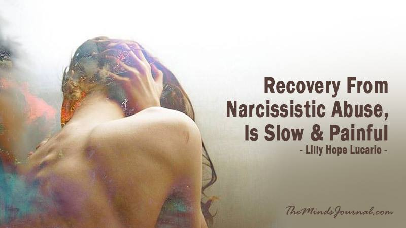 Recovery From Narcissistic Abuse, Is Slow & Painful ~ Lilly Hope Lucario