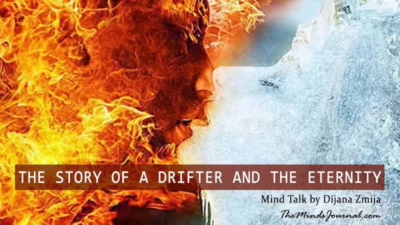 THE STORY OF A DRIFTER AND THE ETERNITY – Mind Talk