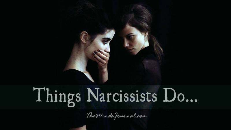 Things Narcissists Do