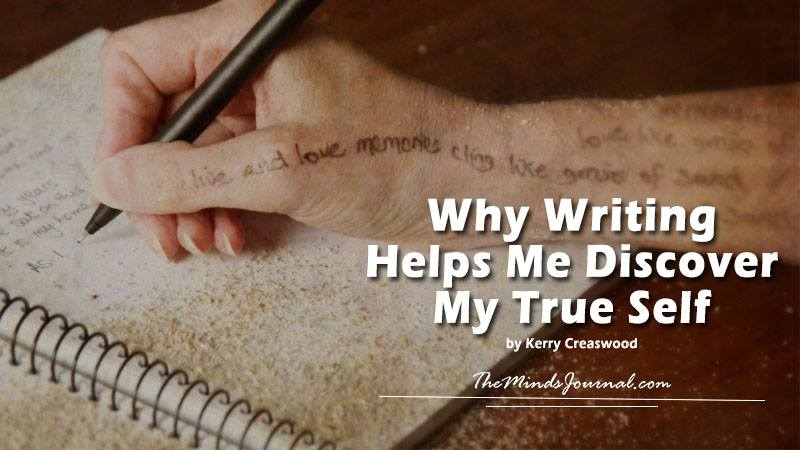 Why Writing Helps Me to Discover My True Self - Mind Talk