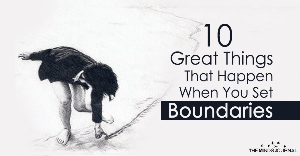 10 Great Things That Happen When You Set Boundaries2
