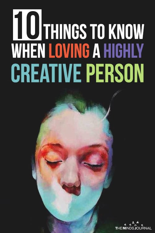 10 Things To Know When Loving A Highly Creative Person2