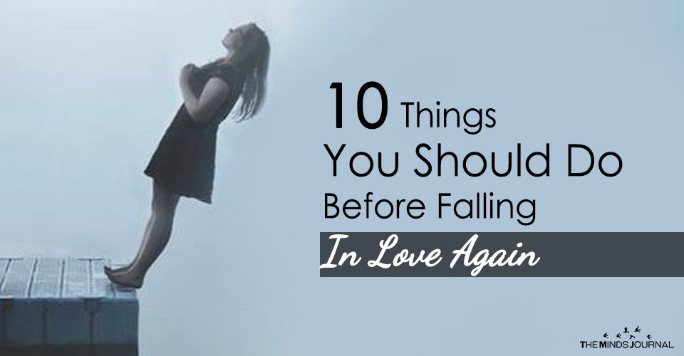 10 Things You Should Do Before Falling In Love Again2