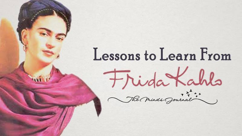 10 Lessons to Learn from Frida Kahlo
