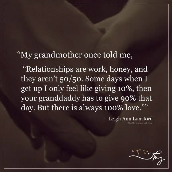 My grandmother once told me
