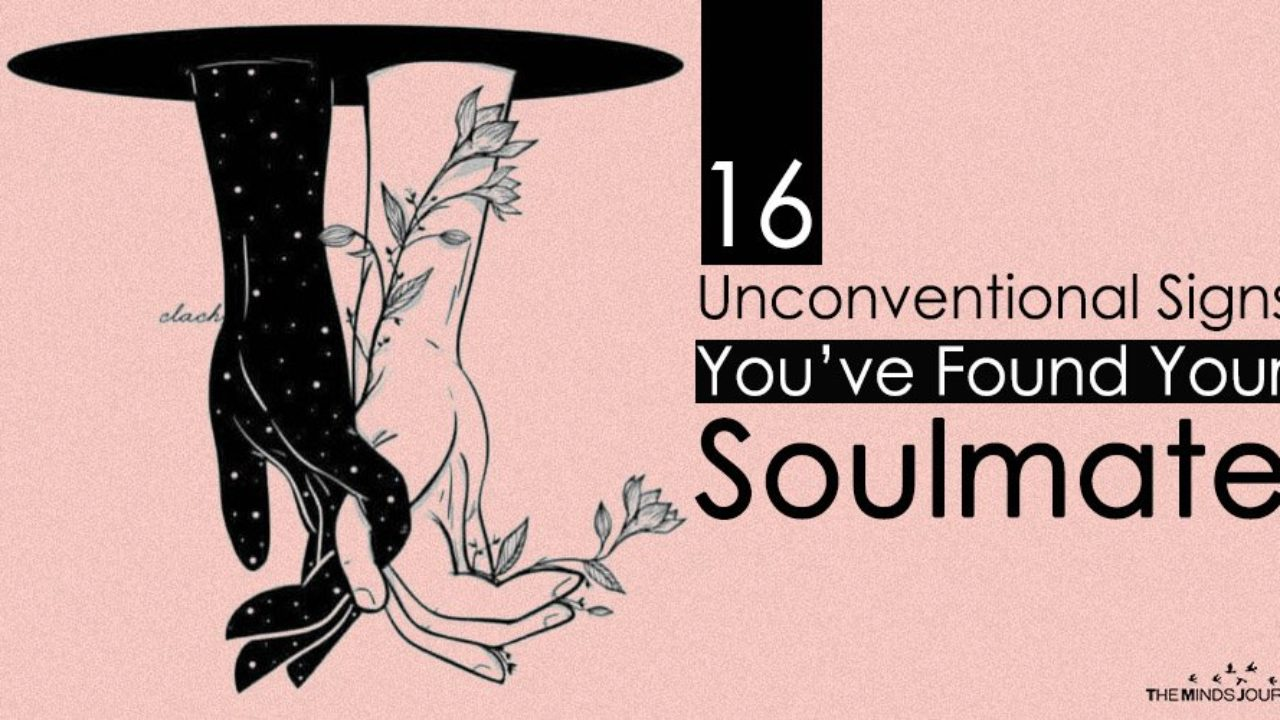16 Unconventional Signs You've Found Your Soulmate