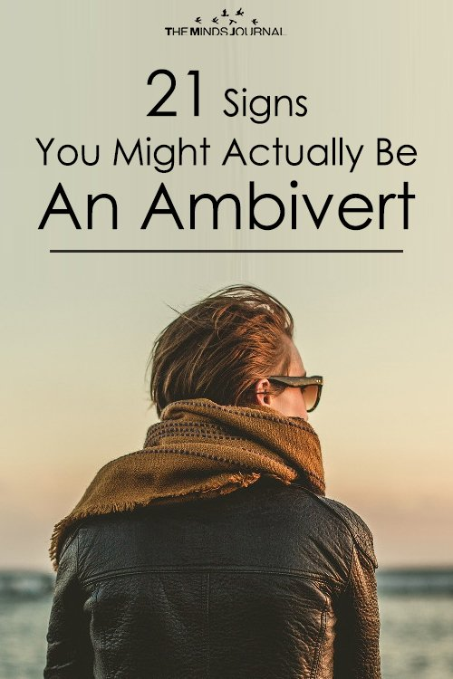 21 Signs You Might Actually Be An Ambivert