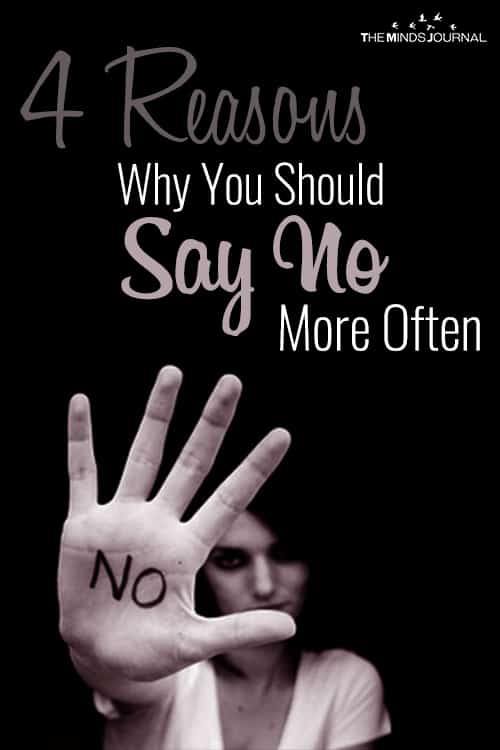 4 Reasons Why You Should Say No More Often