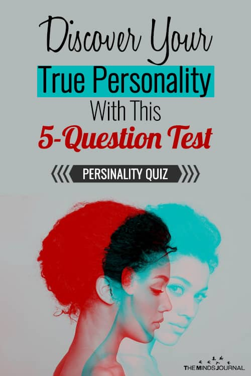Discover Your True Personality With This 5-Question Test