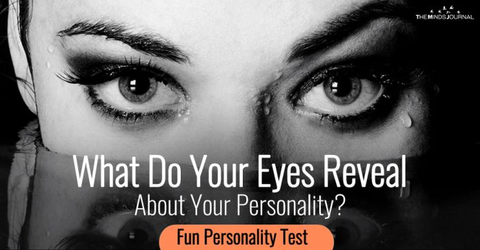 Fun Personality Test What Do Your Eyes Reveal About Your Personality